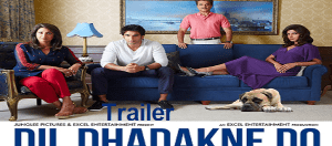 Watch Farhan Akhtar Dil Dhadakne Do official Trailer Online