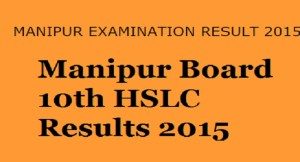 Manipur BSEM Board HSLC (10th Class) Results 2015