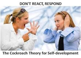 The Cockroach Theory for Self Development