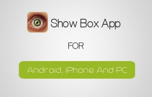 Showbox App Download – APK Show Box | Latest Version
